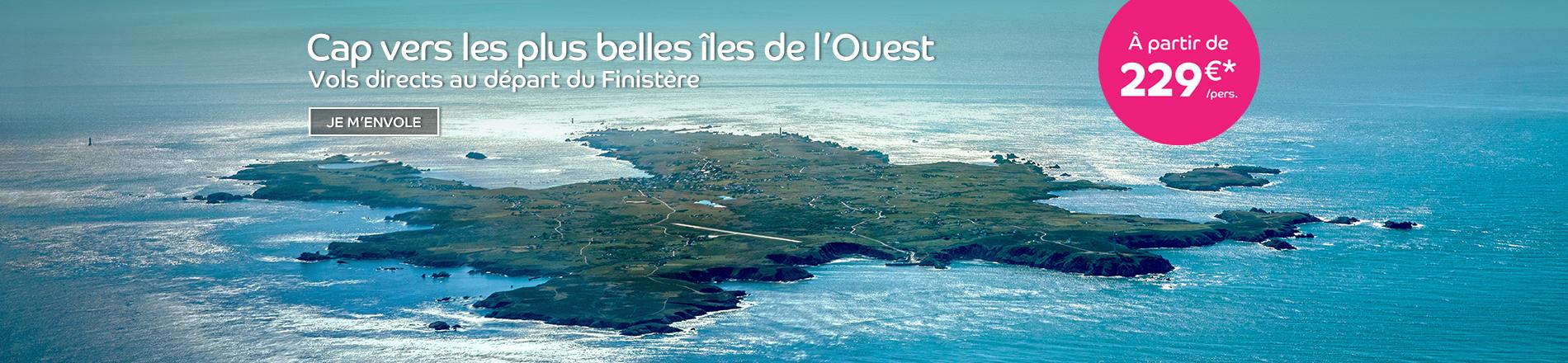 Les îles du Ponant et les îles Anglo-Normandes en vol direct au départ du Finistère