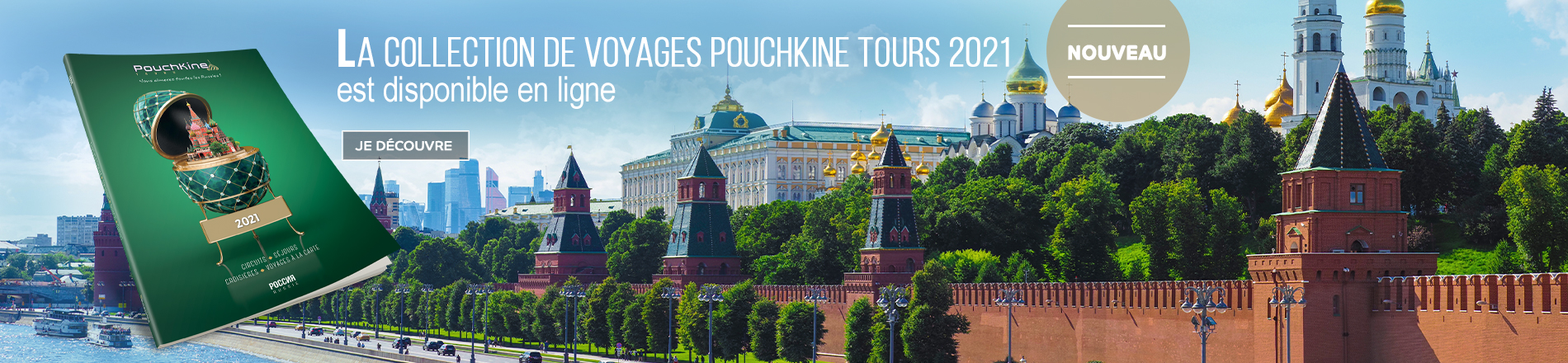 Nouvelle collection de voyages Pouchkine Tours